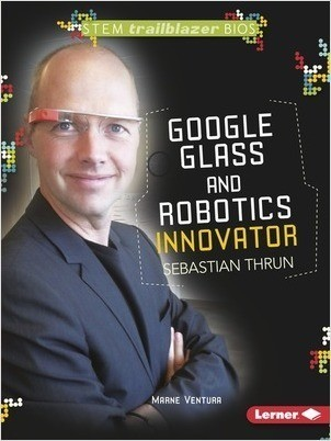 Cover: Google Glass and Robotics Innovator Sebastian Thrun