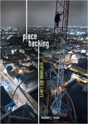 Cover: Place Hacking: Venturing Off Limits