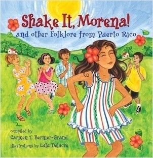 Cover: Shake It, Morena!: And Other Folklore from Puerto Rico