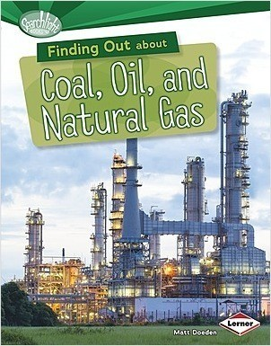 Cover: Finding Out about Coal, Oil, and Natural Gas