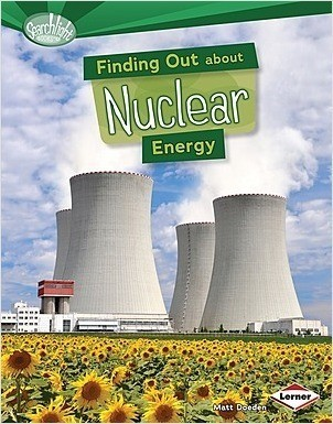 Cover: Finding Out about Nuclear Energy