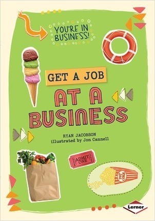 Cover: Get a Job at a Business