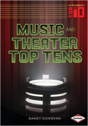 Cover: Music and Theater Top Tens