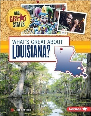 Cover: What's Great about Louisiana?