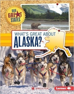 Cover: What's Great about Alaska?