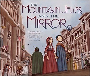 Cover: The Mountain Jews and the Mirror
