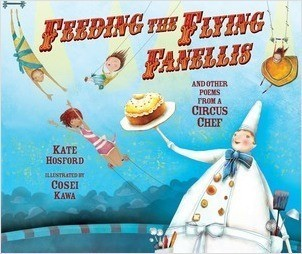 Cover: Feeding the Flying Fanellis: And Other Poems from a Circus Chef