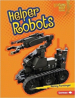Cover: Lightning Bolt Books ™ — Robots Everywhere! — Library Bound Set
