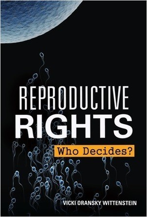 Cover: Reproductive Rights: Who Decides?