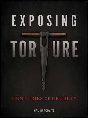 Cover: Exposing Torture: Centuries of Cruelty