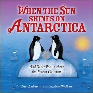 Cover: When the Sun Shines on Antarctica: And Other Poems about the Frozen Continent