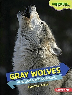 Cover: Gray Wolves: Howling Pack Mammals