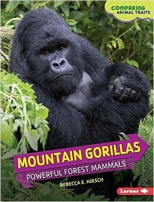 Cover: Mountain Gorillas: Powerful Forest Mammals