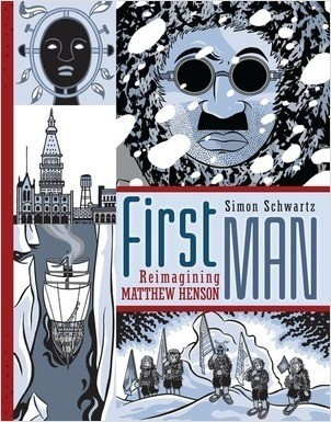 Cover: First Man: Reimagining Matthew Henson
