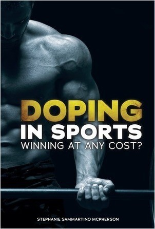Cover: Doping in Sports: Winning at Any Cost?