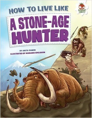Cover: How to Live Like a Stone-Age Hunter
