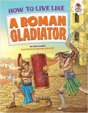 Cover: How to Live Like a Roman Gladiator