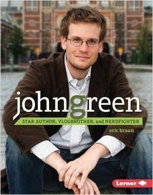 Cover: John Green: Star Author, Vlogbrother, and Nerdfighter