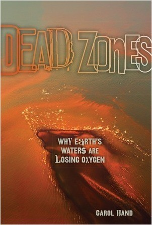 Cover: Dead Zones: Why Earth's Waters Are Losing Oxygen