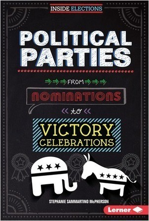 Cover: Political Parties: From Nominations to Victory Celebrations