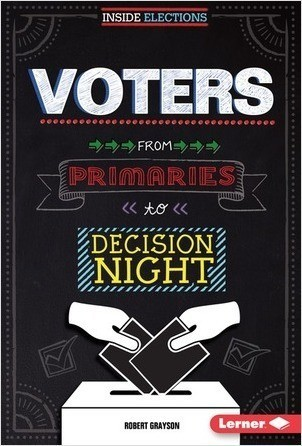 Cover: Voters: From Primaries to Decision Night