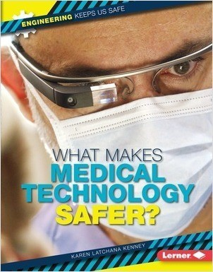 Cover: What Makes Medical Technology Safer?