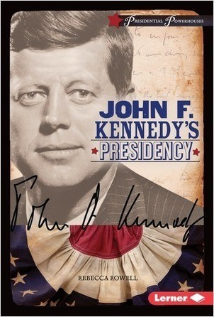 Cover: John F. Kennedy's Presidency