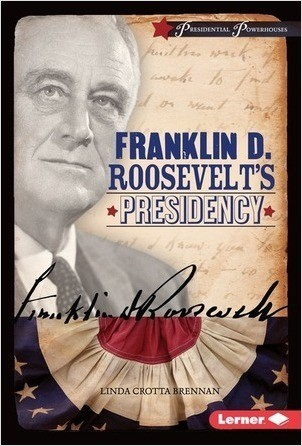 Cover: Franklin D. Roosevelt's Presidency