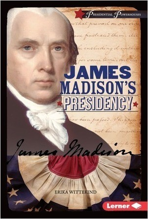 Cover: James Madison's Presidency