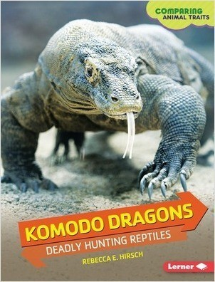 Cover: Komodo Dragons: Deadly Hunting Reptiles