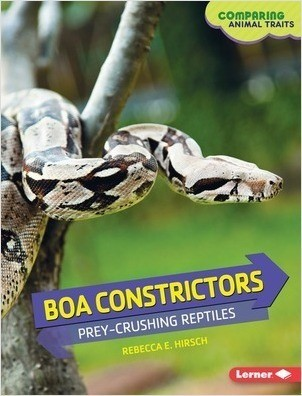 Cover: Boa Constrictors: Prey-Crushing Reptiles