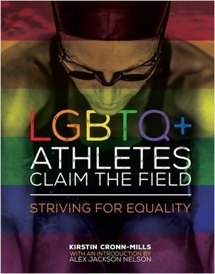Cover: LGBTQ+ Athletes Claim the Field: Striving for Equality