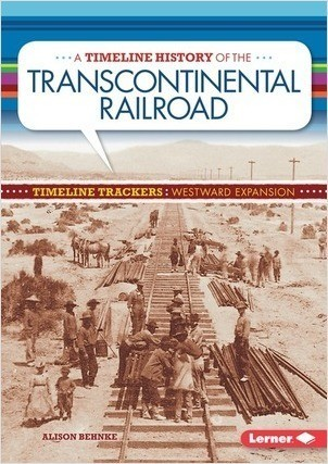 Cover: A Timeline History of the Transcontinental Railroad