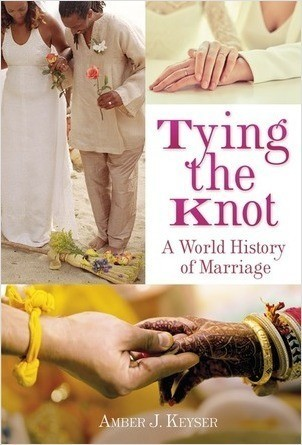Cover: Tying the Knot: A World History of Marriage