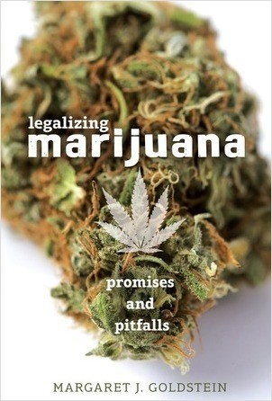 Cover: Legalizing Marijuana: Promises and Pitfalls