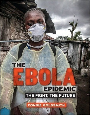 Cover: The Ebola Epidemic: The Fight, The Future