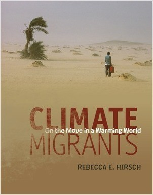 Cover: Climate Migrants: On the Move in a Warming World