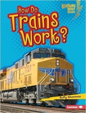 Cover: How Do Trains Work?