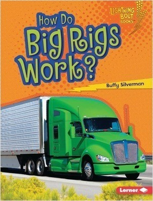 Cover: How Do Big Rigs Work?