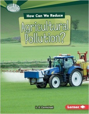 Cover: How Can We Reduce Agricultural Pollution?