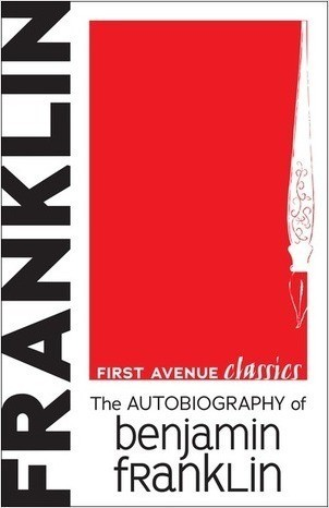 Cover: The Autobiography of Benjamin Franklin