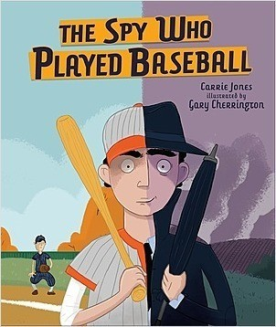 Cover: The Spy Who Played Baseball