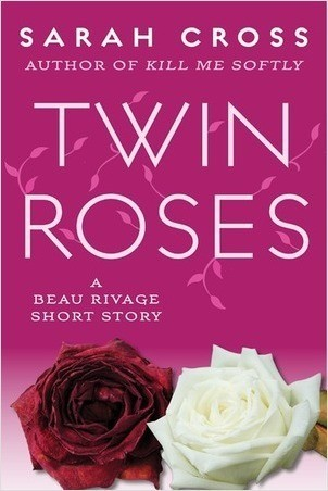 Cover: Twin Roses: A Beau Rivage Short Story