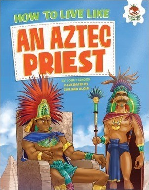 Cover: How to Live Like an Aztec Priest