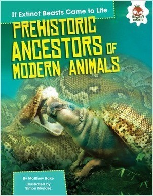Cover: Prehistoric Ancestors of Modern Animals