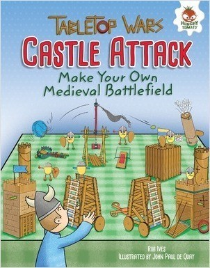 Cover: Castle Attack: Make Your Own Medieval Battlefield