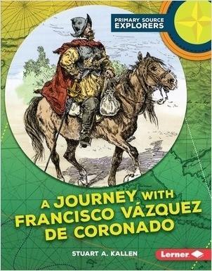 Cover: A Journey with Francisco Vázquez de Coronado