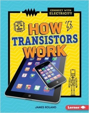 Cover: How Transistors Work