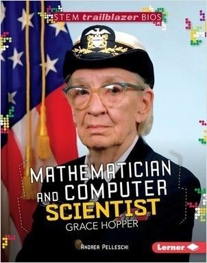 Cover: Mathematician and Computer Scientist Grace Hopper