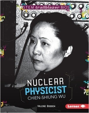 Cover: Nuclear Physicist Chien-Shiung Wu
